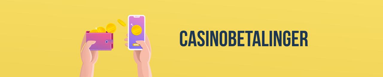 Casinobetalinger Norge