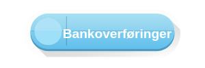 BANKOVERFØRINGER button