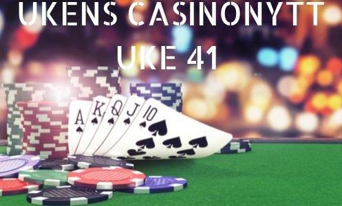 UKENS CASINONYTT UKE 41 497X334