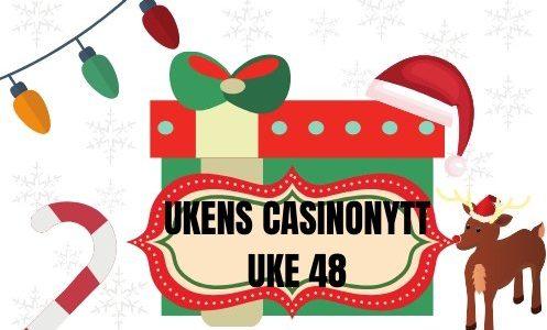 UKENS-CASINONYTT-UKE-48