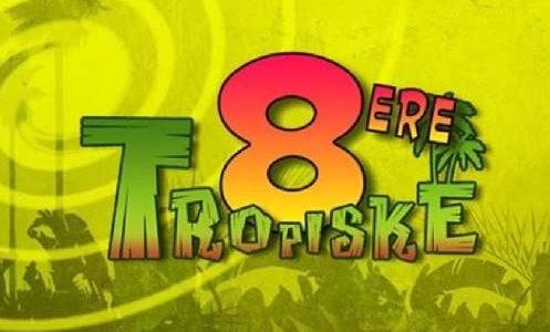 tropiske 8ere